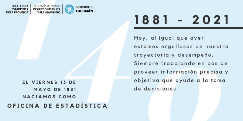 DESDE HACE 140 AÑOS, LA DIRECCIÓN DE ESTADÍSTICA DE LA PROVINCIA TRABAJA PARA BRINDAR DATOS PRECISOS Y OBJETIVOS